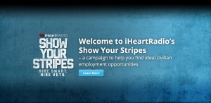 header veterans position1 300x146 Clear Channel Launches iHeartRadios Show Your Stripes